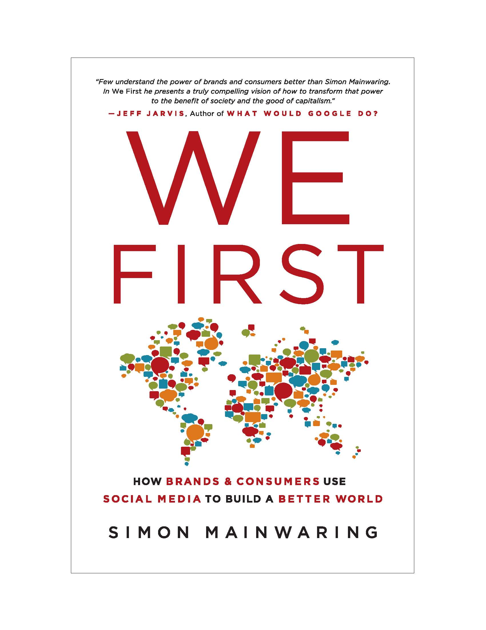 We First: How Brands & Consumers Use Social Media to Build a Better World